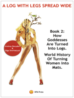How Goddesses Are Turned Into Logs