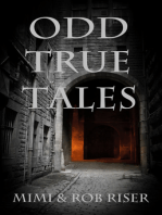 Odd True Tales, Volume 1