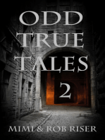 Odd True Tales, Volume 2