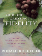 Our One Great Act of Fidelity by Ronald Rolheiser (Chapter 1)