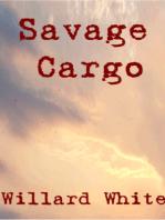 Savage Cargo