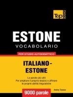 Vocabolario Italiano-Estone per studio autodidattico