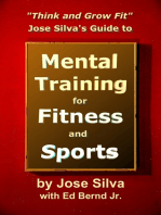 Jose Silva Guide to Mental Training for Fitness and Sports