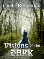Visions of the Dark
