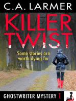 Killer Twist (Ghostwriter Mystery 1)