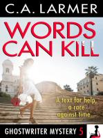 Words Can Kill (Ghostwriter Mystery 5)