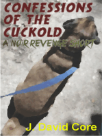 Confessions of the Cuckold