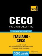 Vocabolario Italiano-Ceco per studio autodidattico