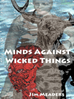 Minds Against Wicked Things