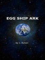 Egg Ship Ark