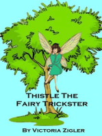 Thistle The Fairy Trickster