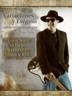 Variaciones y Exégesis Sobre Temas Musicales