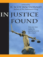 In Justice Found