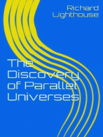 The Discovery of Parallel Universes