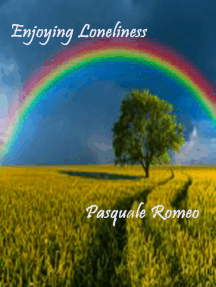 Enjoying Loneliness