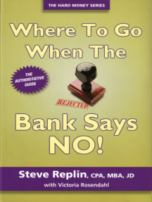Where To Go When The Bank Says No!