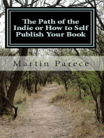The Path of the Indie or How to Self Publish Your Book