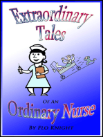 Extraordinary Tales of an Ordinary Nurse