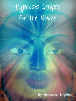 Hypnosis Scripts for the Novice