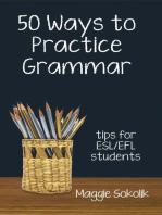 Fifty Ways to Practice Grammar