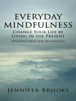 Everyday Mindfulness