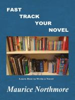 Fast Track Your Novel