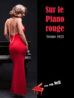 Sur le Piano rouge