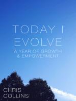 Today I Evolve