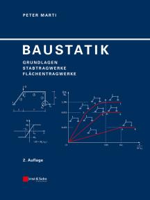 Baustatik: Grundlagen, Stabtragwerke, Flächentragwerke