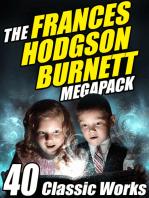 The Frances Hodgson Burnett MEGAPACK ®