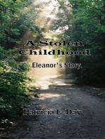 A Stolen Childhood, Eleanor's Story