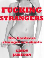 Fucking Strangers