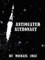 Antiquated Astronaut