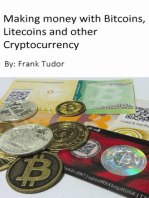 Making Money with Bitcoins, Litecoins and Other Cryptocurrency