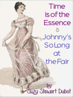 Time is of the Essence & Johnny's So Long at the Fair