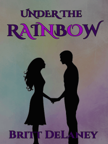 Under The Rainbow: A St. Patrick's Day Story
