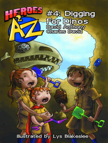 Heroes A2Z #4: Digging For Dinos