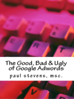 The Good, Bad & Ugly of Google Adwords
