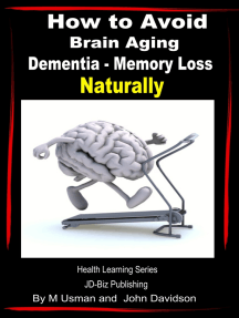 How to Avoid Brain Aging: Dementia – Memory Loss - Health Learning Series