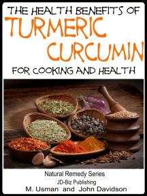 Health Benefits of Turmeric: Curcumin For Cooking and Health