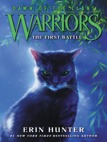 The First Battle: Warriors: Dawn of the Clans #3