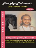 New Age Meditations...Life's Hidden Secrets.(Vol-50)