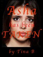 Asha Has Been Taken