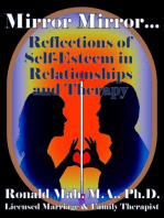 Mirror Mirror... Reflections of Self-Esteem in Relationships and Therapy