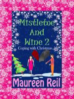Mistletoe and Wine 2