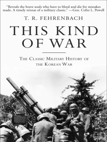 This Kind of War: The Classic Military History of the Korean War