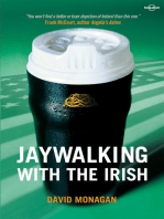 Jaywalking with the Irish