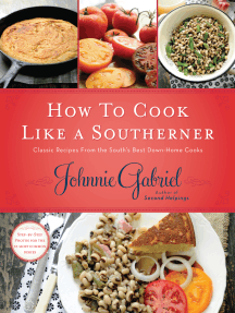 How to Cook Like a Southerner: Classic Recipes from the South's Best Down-Home Cooks