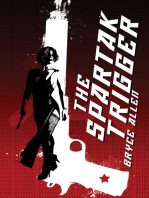 The Spartak Trigger (A Shane Bishop Anti-Thriller) Book 1
