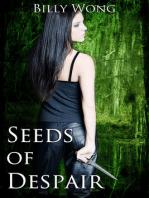 Seeds of Despair